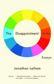 Cover of: The Disappointment Artist: Selected Unabridged Essays