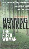 Cover of: The Fifth Woman (A Kurt Wallander Mystery)