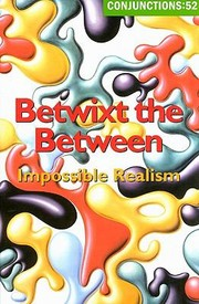 Cover of: Betwixt The Between Impossible Realism