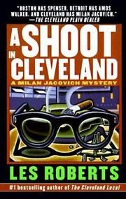 Cover of: A Shoot In Cleveland A Milan Jacovich Mystery