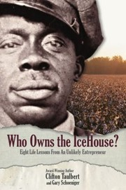 Cover of: Who Owns The Ice House Eight Life Lessons From An Unlikely Entrepreneur