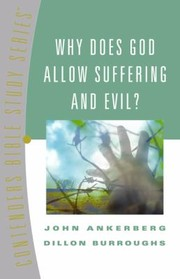 Cover of: Why Does God Allow Suffering And Evil