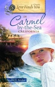 Cover of: Love Finds You In Carmelbythesea California