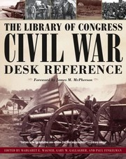 Cover of: Library Of Congress Civil War Desk Reference