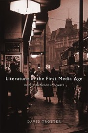 Cover of: Literature In The First Media Age Britain Between The Wars