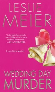Cover of: Wedding Day Murder A Lucy Stone Mystery