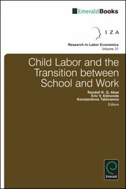 Cover of: Child Labor And The Transition Between School And Work