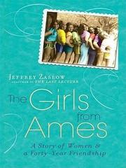 Cover of: The Girls From Ames A Story Of Women And A Fortyyear Friendship