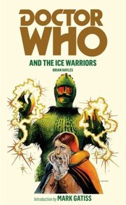Cover of: Doctor Who And The Ice Warriors