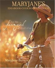 Cover of: MaryJane's Ideabook, Cookbook, Lifebook