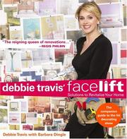 Cover of: Debbie Travis' Facelift: Solutions to Revitalize Your Home