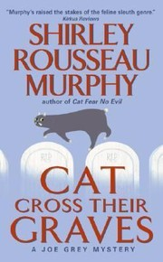 Cover of: Cat Cross Their Graves A Joe Grey Mystery