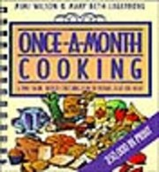 Cover of: Onceamonth Cooking A Timesaving Budget Stretching Plan To Prepare Delicious Meals