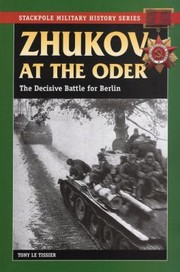Cover of: Zhukov At The Oder The Decisive Battle For Berlin
