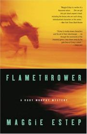 Cover of: Flamethrower (Ruby Murphy Mysteries) | Maggie Estep