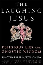 Cover of: The laughing Jesus: religious lies and Gnostic wisdom