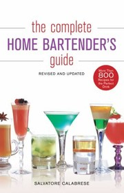 Cover of: The Complete Home Bartenders Guide