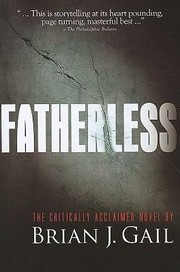 Cover of: Fatherless The Critically Acclaimed Novel