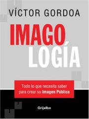 Cover of: Imagologia by Victor Gordoa
