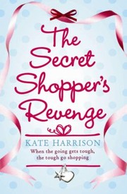 Cover of: The Secret Shoppers Revenge