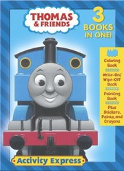 Cover of: Thomas  Friends Activity Express With StickersWith CrayonsWith Paint BrushWith PaintWith WriteOnWipeOff Book  Painting Book