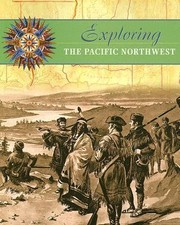 Cover of: Exploring the Pacific Northwest