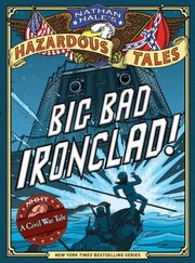 Cover of: Big Bad Ironclad A Civil War Steamship Showdown