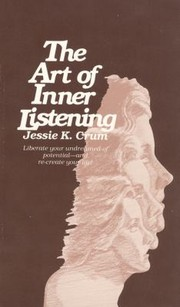 Cover of: The Art Of Inner Listening Pathway To Creativity