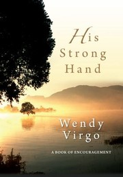 Cover of: His Strong Hand A Book Of Encouragement