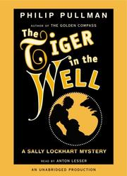 Cover of: The Tiger in the Well (Sally Lockhart Mystery)