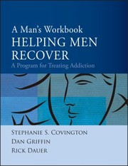 Cover of: Helping Men Recover A Program For Treating Addiction