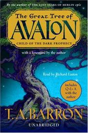 Cover of: The Great Tree of Avalon, Book One: Child of the Dark Prophecy (Great Tree of Avalon)