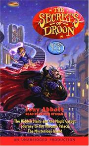 Cover of: The Secrets of Droon: Volume 1: #1:The Hidden Stairs and the Magic Carpet; #2:Journey to the Volcano Palace; #3
