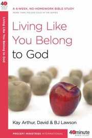 Cover of: Living Like You Belong To God