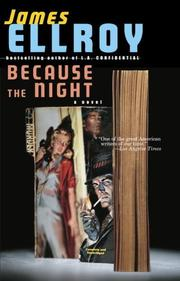Because the Night by James Ellroy