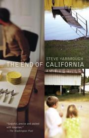 Cover of: The End of California (Vintage Contemporaries) | Steve Yarbrough