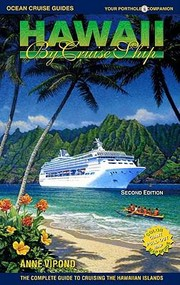 Cover of: Hawaii By Cruise Ship The Complete Guide To Cruising The Hawaiian Islands