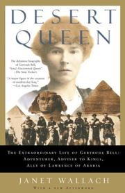 Cover of: Desert Queen: The Extraordinary Life of Gertrude Bell