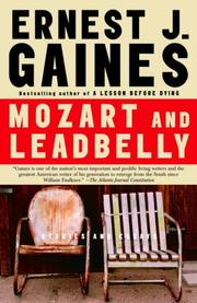 Cover of: Mozart and Leadbelly | Ernest J. Gaines