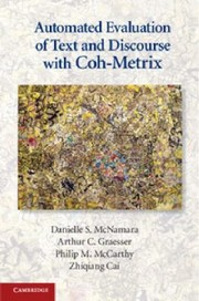 Cover of: Automated Evaluation Of Text And Discourse With Cohmetrix