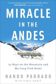 Miracle in the Andes by Nando Parrado