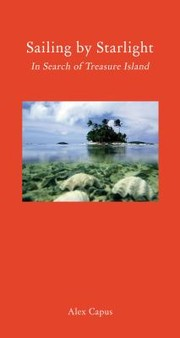 Cover of: Sailing By Starlight In Search Of Treasure Island A Conjecture