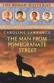 Cover of: The Man From Pomegranate Street Roman Mysteries S