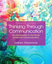Cover of: Thinking Through Communication An Introduction To The Study Of Human Communication