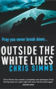 Cover of: Outside the White Lines | Chris Simms