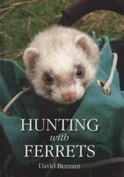 Cover of: Hunting With Ferrets