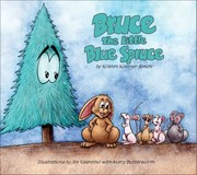 Cover of: Bruce The Little Blue Spruce