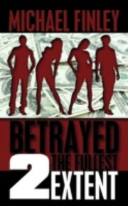 Cover of: Betrayed 2 The Fullest Extent