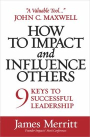Cover of: How To Impact And Influence Others