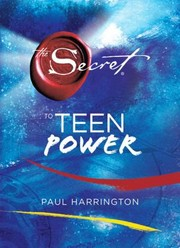 Cover of: The Secret To Teen Power